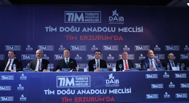 TİM ihracat meşalesini bu sefer Doğu Anadolu Meclisi ile Erzurum'da yaktı