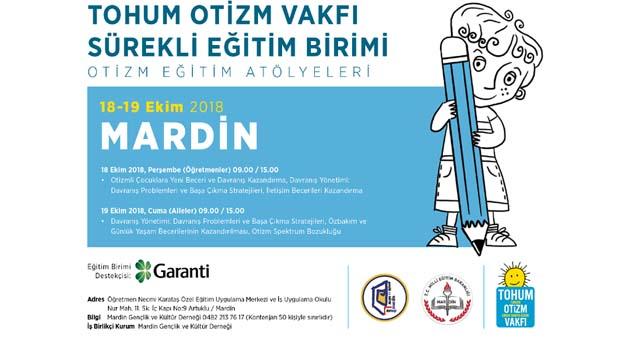 Tohum Otizm Vakfı Mardin'de öğretmenlere otizm konusunda eğitim verecek
