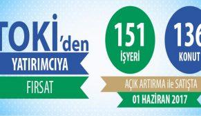 TOKİ 151 iş yeri ile 136 konutu satışa çıkardı
