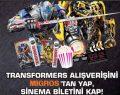 Transformers film bileti kampanyası başlıyor