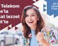 Türk Telekom Prime ve Özsüt'ten'Tatlı' iş birliği