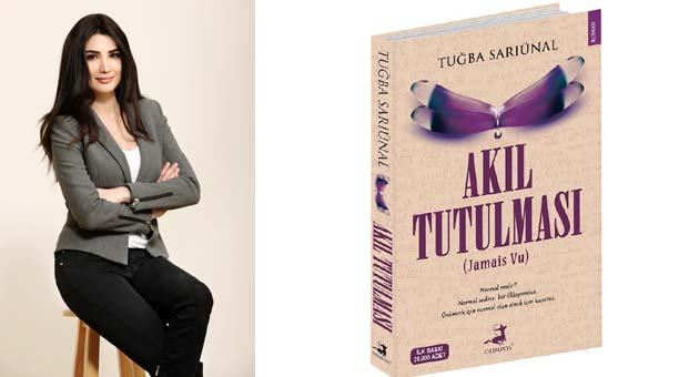 Tuğba Sarıünal'ın son romanı tüm kitapçılarda