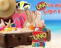 Uno kartlar ile yaz eğlenceniz sizi bekliyor