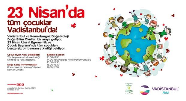 Neşe dolu bir 23 Nisan Vadistanbul'da