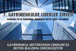 7. Gayrimenkulde Liderler Zirvesi 18 Ekim'de Marriott Hotel Şişli'de yapılacak